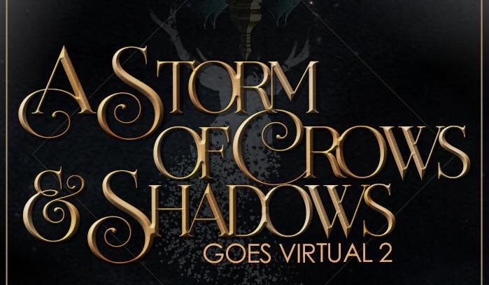A Storm of Crows & Shadows Goes Virtual 2