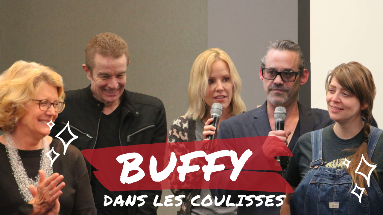 [Dans les coulisses] de la Once More With Feeling - Buffy : The Vampire Slayer