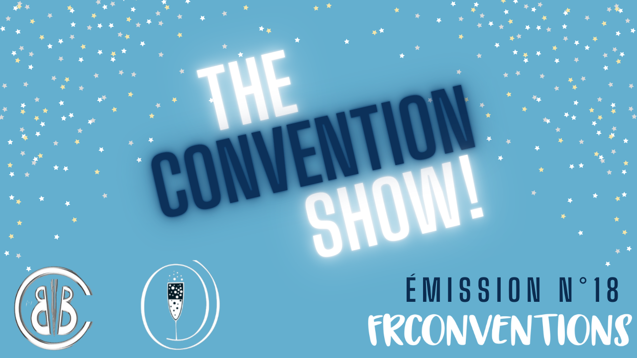 #8 - Big Bad Conventions & Sparkle Events