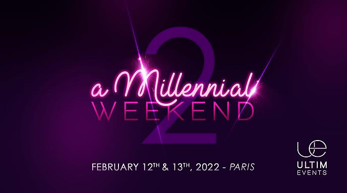 A Millennial Weekend 2