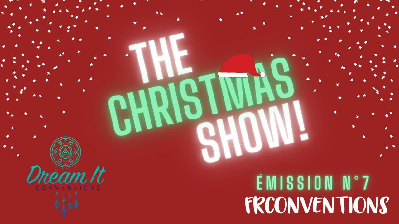 The Christmas Show!