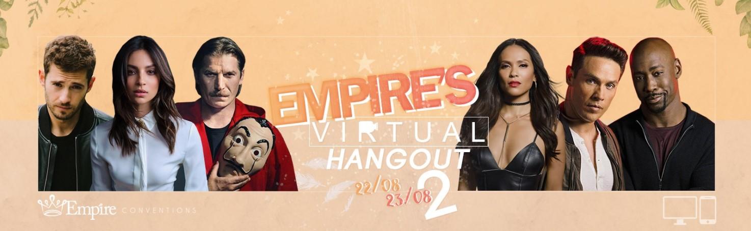 Empire's Virtual Hangout Day 2
