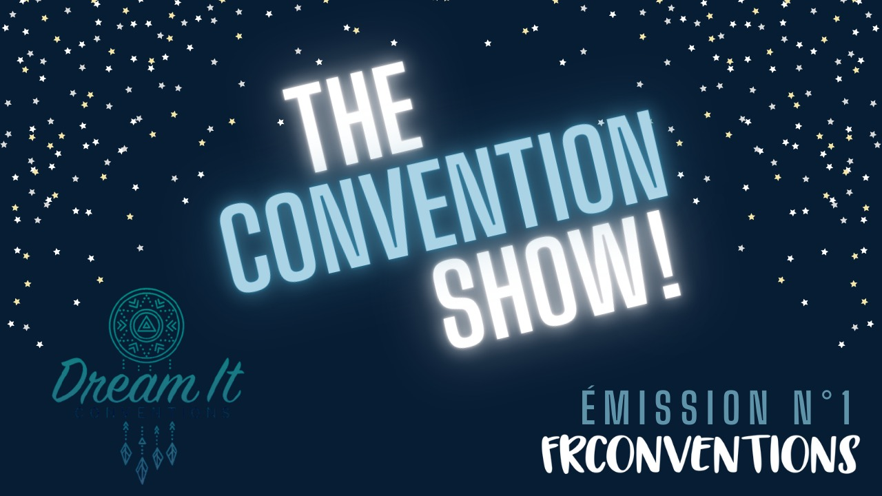 #1 - Dream It Conventions