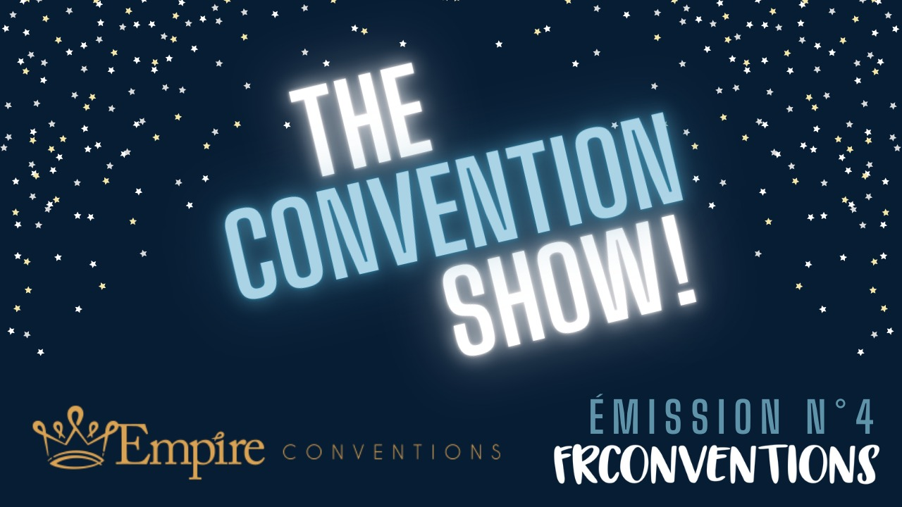 #4 - Empire Conventions