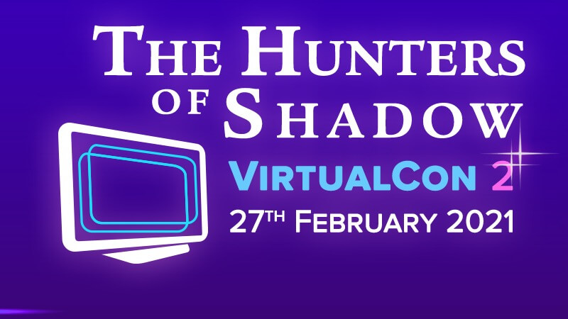 The Hunters of Shadow Virtual Con 2