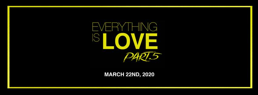 Everything is Love 5