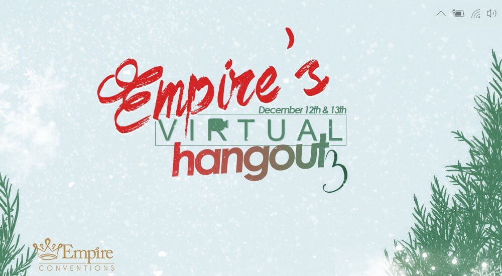 Empire's Virtual Hangout 3