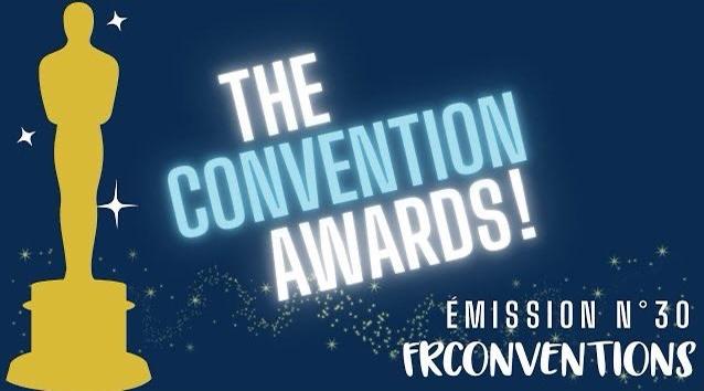 The Convention Awards ! - 11 septembre 2021