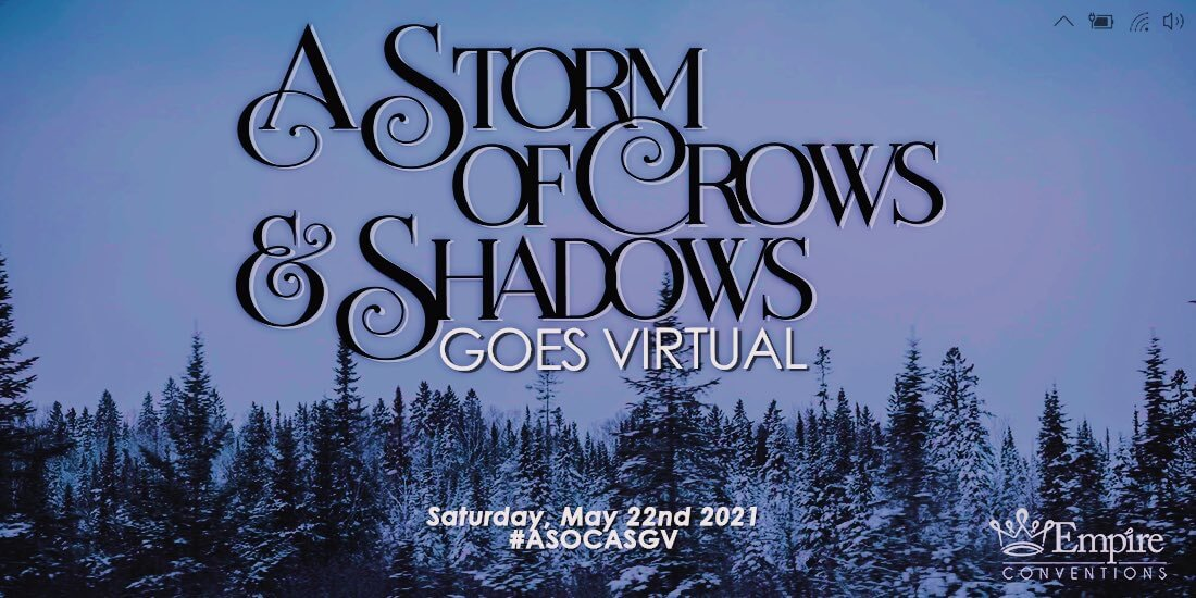 A Storm of Crows & Shadows Goes Virtual