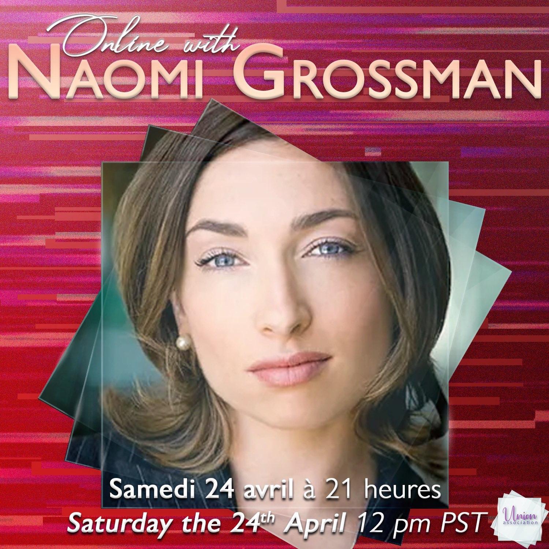 Online with Naomi Grossman